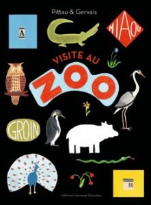 VISITE AU ZOO de Gervais Pittau ed Gallimard Jeunesse dè 3 ans